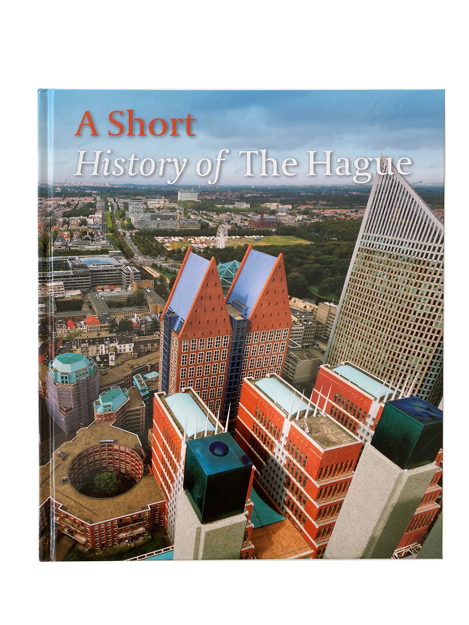 Short History of The Hague